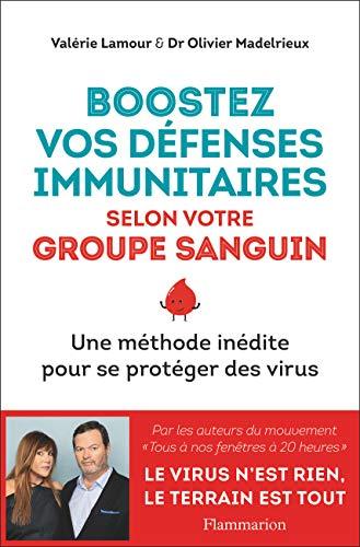 Boostez vos défenses immunitaires selon votre groupe sanguin (Vie pratique et bien-être) (French Edition)