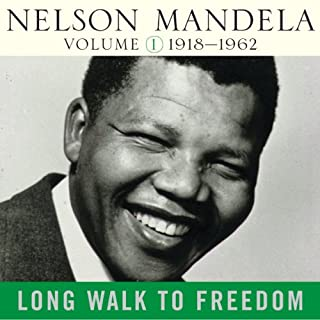 Long Walk to Freedom, Vol. 1     1918-1962              By:                                                                                                                                 Nelson Mandela                               Narrated by:                                                                                                                                 Michael Boatman,                                                                                        Kofi Annan                      Length: 15 hrs and 6 mins     31 ratings     Overall 4.6
