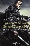 Los Señores del Norte Sajones Vikingos y Normandos III: 468