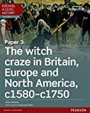 Edexcel A Level History, Paper 3: The witch craze in Britain, Europe