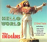 The Indians - Hello World (2016 Irish Country Music CD) by The Indians (2016-06-05)