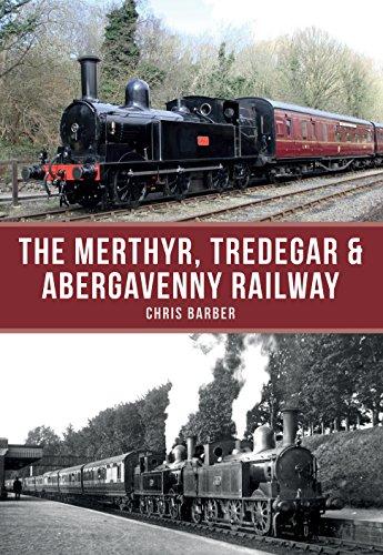 The Merthyr, Tredegar & Abergavenny Railway (English Edition)
