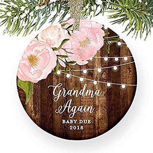 For367Walton You're Going To Be A Grandma Again in 2018, Pregnancy Reveal Christmas Ornament Announcement New Baby Due Next Year Present Keepsake Dated Peony 3' Flat Circle Porcelain w/