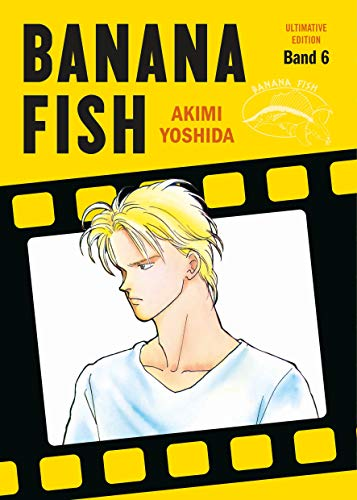 Banana Fish: Ultimative Edition: Bd. 6