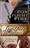 Lightfall Two: Fox, Flight, Fire (Lightfall, Book 2) (English Edition)
