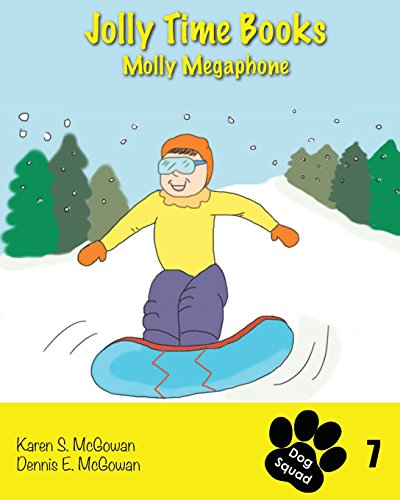 Jolly Time Books:  Molly Megaphone (Dog Squad, Band 7)