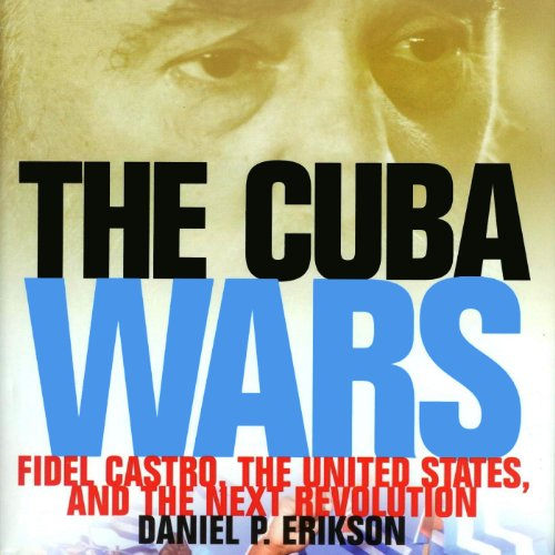 The Cuba Wars audiobook cover art