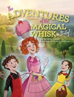 The Adventures of the Magical Whisk in Italy