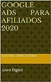 Google Ads Para Afiliados 2020: Livro Digital (Portuguese Edition)