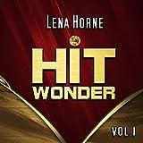 Hit Wonder: Lena Horne, Vol. 1