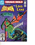 The Brave and the Bold #175 Starring Batman and Lois Lane (Watch out for Metallo the Kryptonite Killer: The Heart of the Master)