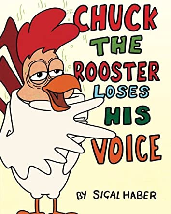 Chuck The Rooster Loses His Voice