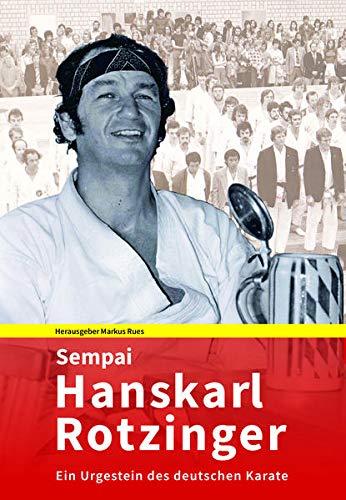 Sempai Hanskarl: Ein Urgestein des deutschen Karate