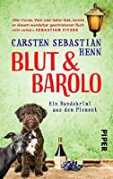 Blut & Barolo: Ein Hundekrimi aus dem Piemont