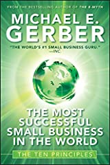 The Most Successful Small Business in The World: The Ten Principles Kindle Edition