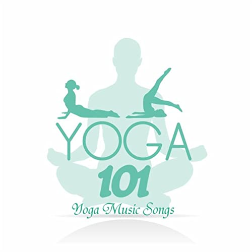 Yoga: 101 Yoga Nature Sounds Relaxation and Tibetan Chakra Meditation Music for Relaxation Meditation, Deep Sleep, Studying, Healing Massage, Spa, ...