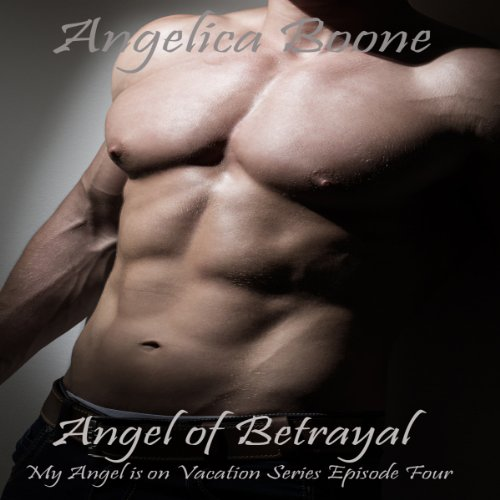 Angel of Betrayal audiobook cover art