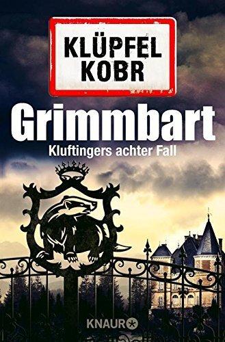 Grimmbart: Kluftingers achter Fall von Volker Klüpfel (24. September 2015) Taschenbuch