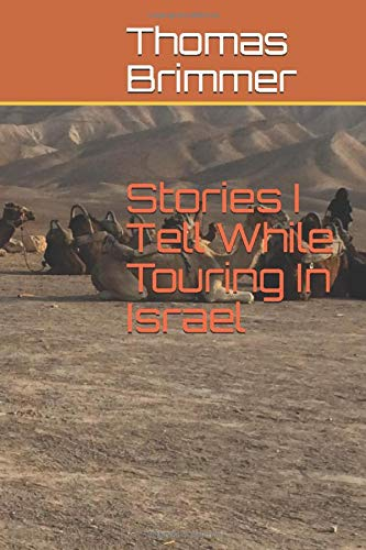 Price comparison product image Stories I Tell While Touring in Israel