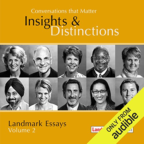 Conversations That Matter: Insights & Distinctions - Landmark Essays, Volume 2 audiobook cover art