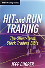 Hit and Run Trading: The Short-Term Stock Traders' Bible (Wiley Trading Book 35)