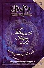 Tales of the Slayer, Volume 4 (Buffy the Vampire Slayer)
