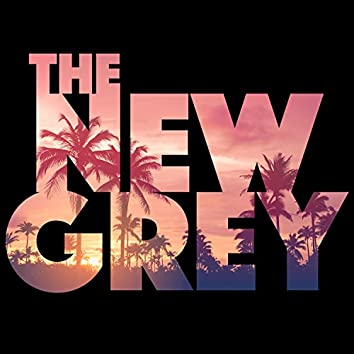 The New Grey