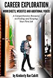 Career Exploration: Additional Worksheets, Websites and Additional Videos (Job Readiness - Book 11)