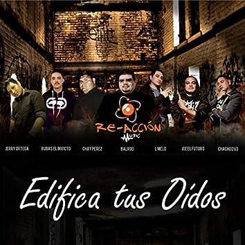 Edifica tus Oidos (feat. BaLRoD, Chay Perez, Rubas El Invicto, Joe el Futuro, L Melo & Jerry Ortega)