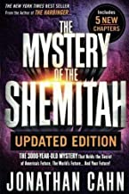 The Mystery of the Shemitah Updated Edition: The 3,000-Year-Old Mystery That Holds the Secret of America's Future, the World's Future…and Your Future! PDF