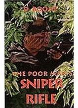 Poor Man's Sniper Rifle