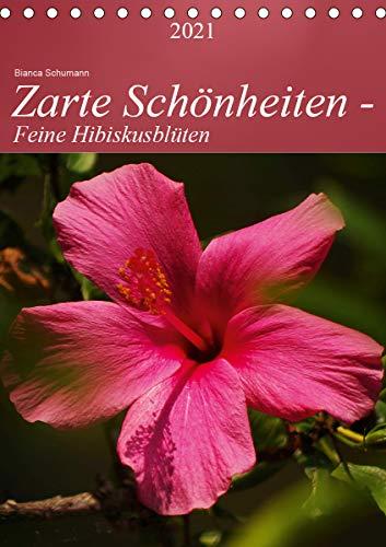 Zarte Schönheiten - Feine HibiskusblütenAT-Version (Tischkalender 2021 DIN A5 hoch)