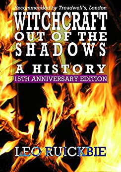 [Leo Ruickbie]のWitchcraft Out of the Shadows: A History (English Edition)