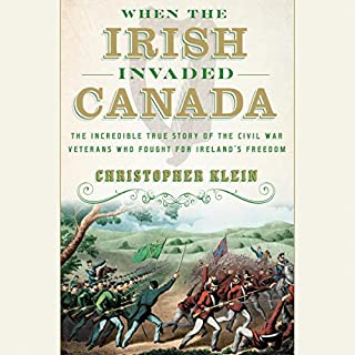 When the Irish Invaded Canada audiobook cover art