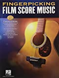 Fingerpicking Film Score Music: 15 Famous Pieces Arranged for Solo Guitar in Standard...