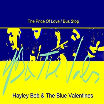 The Price of Love / Bus Stop
