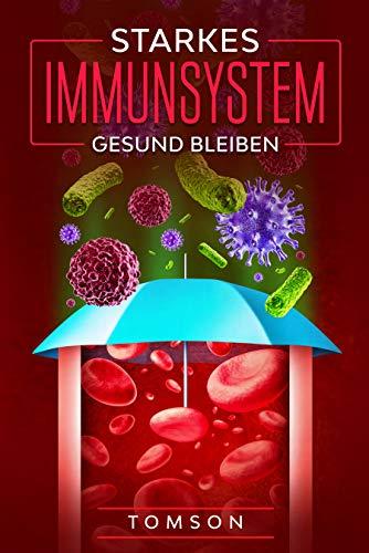 Starkes Immunsystem: Gesund bleiben