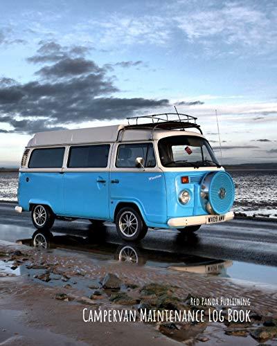Campervan Maintenance Log Book: For Motorhomes, Campers, RVs and Caravans - VW Bus on the Beach at Dusk: 1