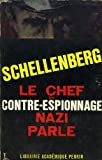 Le chef du contre-espionnage Nazi parle (1933-1945) - Librairie Académique Perrin