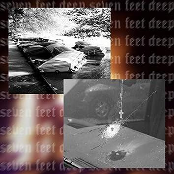 Seven Feet Deep