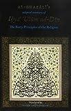 Al-Ghazali's Forty Principles of the Religion (Al- Arba'in Fi Usul ad-Din)