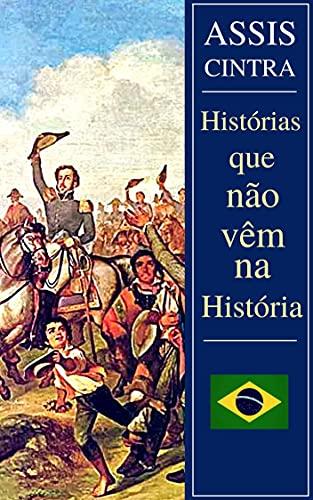 As Histórias que não vêm na História