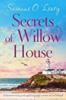 Secrets of Willow House: A heartwarming and uplifting page turner set in Ireland (Sandy Cove Book 1)