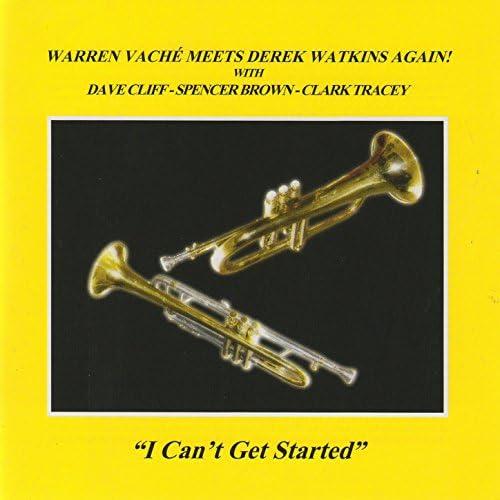 Warren Vaché & Derek Watkins feat. Dave Cliff, Spencer Brown & Clark Tracey