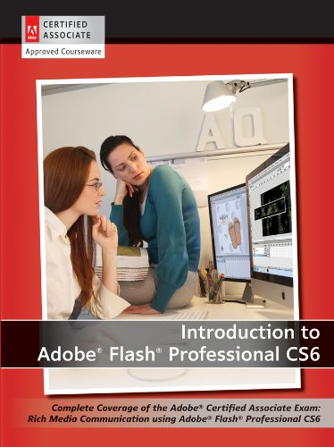Team, A: Introduction to Adobe Flash Professional CS6 with A