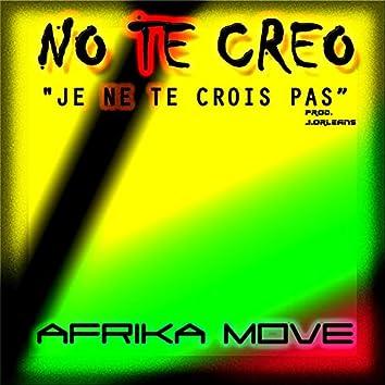 Afrika Move - No te creo / Je ne te crois pas