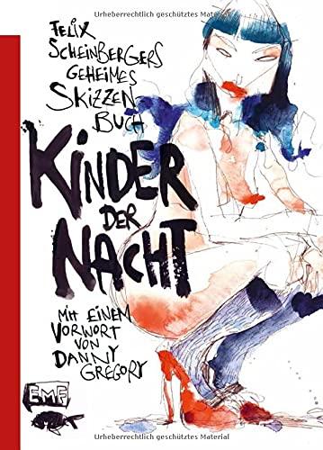 Felix Scheinbergers geheimes Skizzenbuch – Kinder der Nacht
