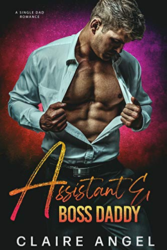 Assistant & Boss Daddy (Boss Daddies) (English Edition)