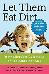 Let Them Eat Dirt Our Obsession With >> Let Your Kids Get Dirty Backwoods Mama