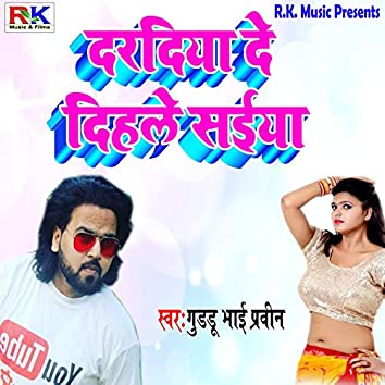 Daradiya De Dihle Saiya - Single